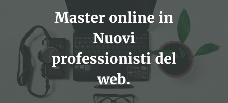 Master online in Nuovi professionisti del web a Reggio Emilia.